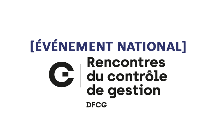 [ÉVÉNEMENT NATIONAL] 6ème édition des Rencontres du Contrôle de Gestion